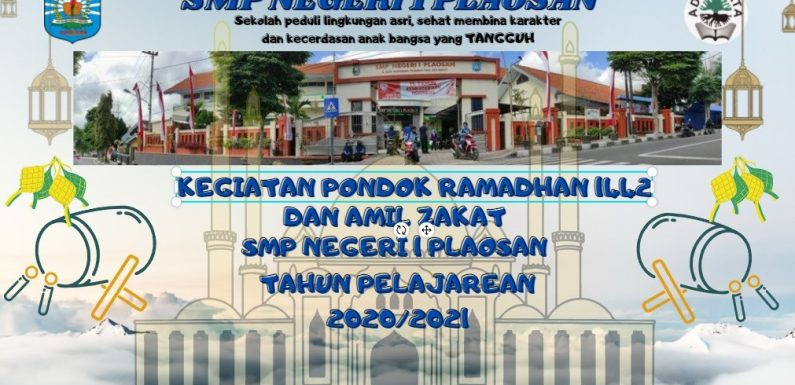 Kegiatan Pondok Ramadhan 1442H SMPN 1 Plaosan 2021